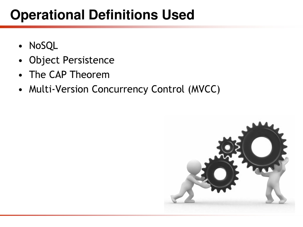 Operational Definitions Used • NoSQL • Object P...