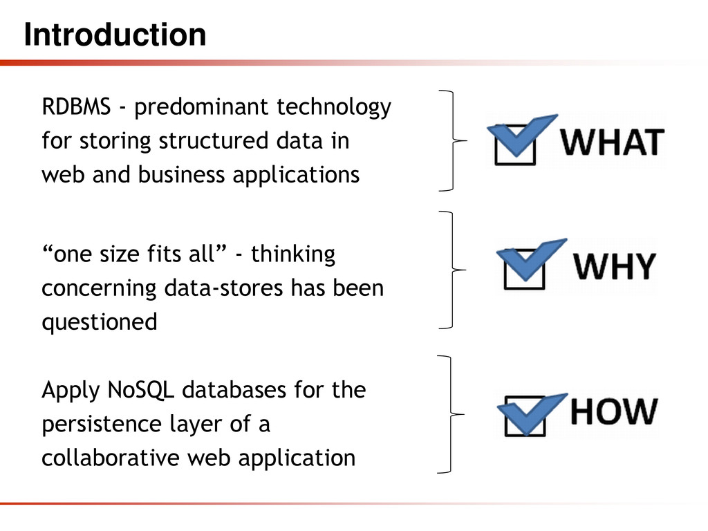Introduction RDBMS - predominant technology for...
