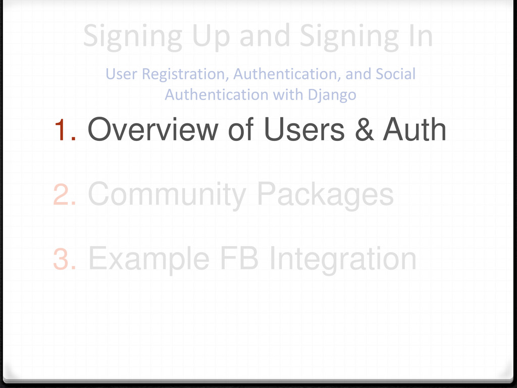 1. Overview of Users & Auth 2. Community Packag...