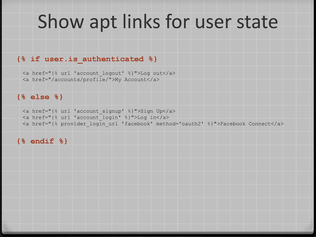 Show apt links for user state {% if user.is_aut...