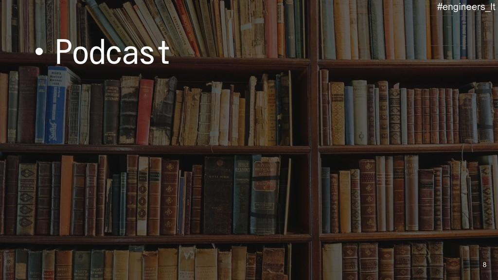 ・Podcast 8 #engineers_lt