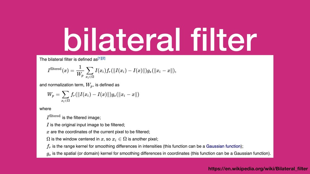 bilateral filter https://en.wikipedia.org/wiki/B...