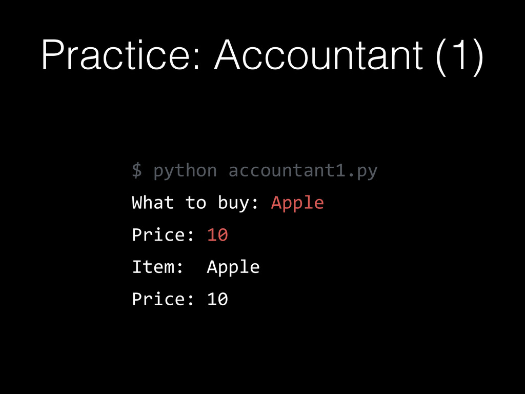 $  python  accountant1.py   What  to  buy:  App...