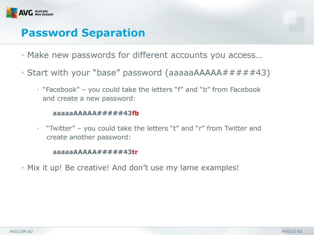 AVG.COM.AU AVG.CO.NZ Password Separation • Mak...