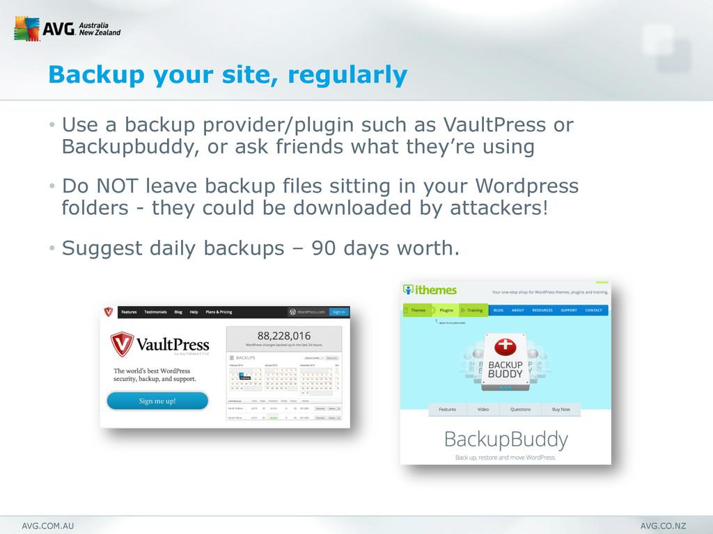 AVG.COM.AU AVG.CO.NZ Backup your site, regularl...