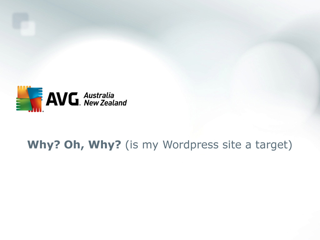Why? Oh, Why? (is my Wordpress site a target)