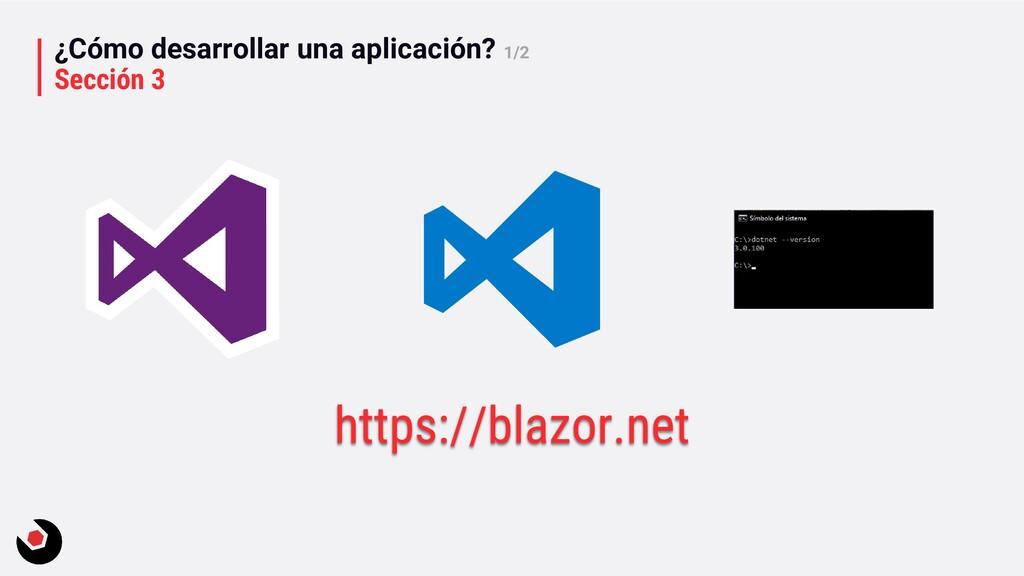 ¿Cómo desarrollar una aplicación? 1/2 Sección 3...
