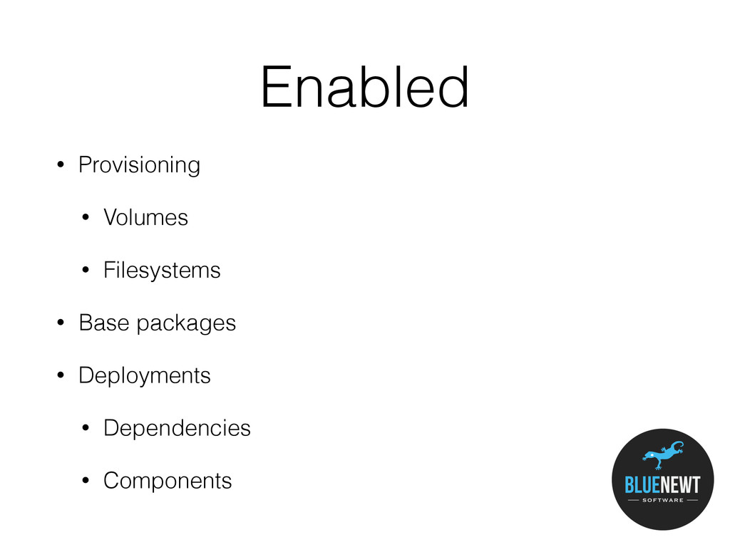 Enabled • Provisioning • Volumes • Filesystems ...
