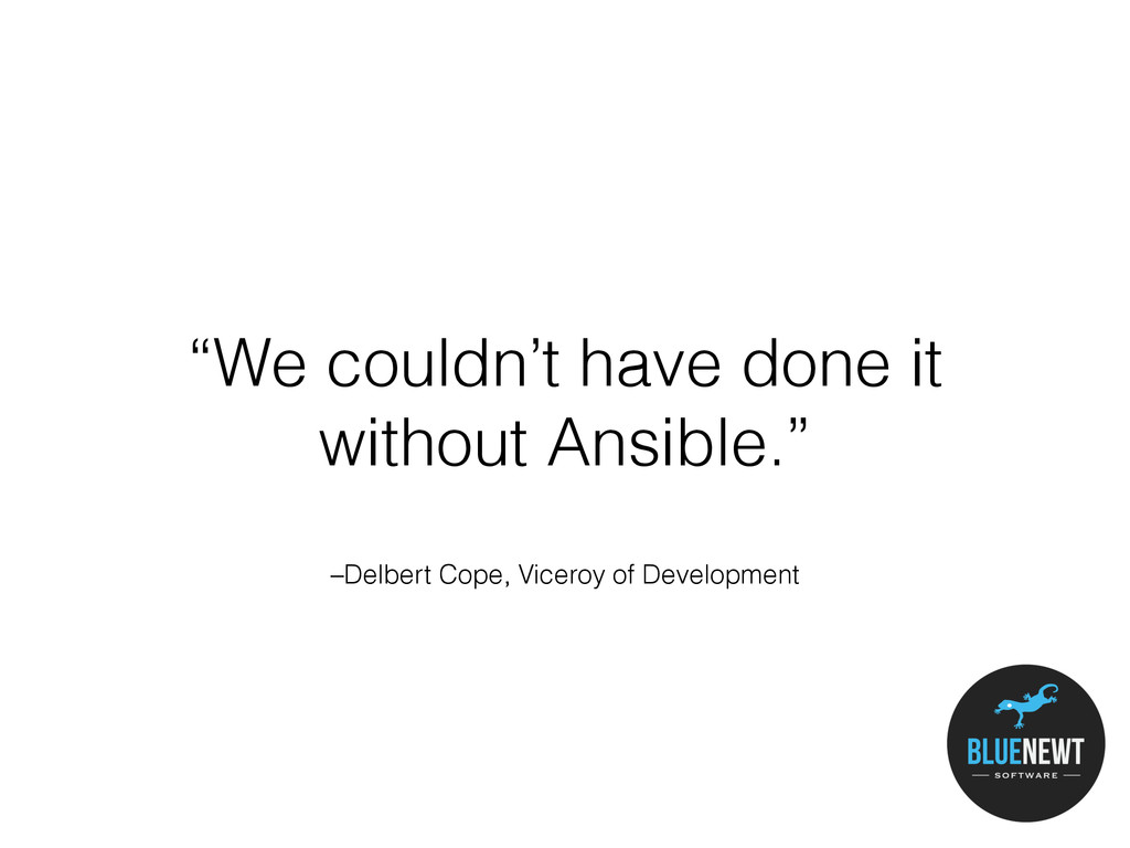 """–Delbert Cope, Viceroy of Development """"We could..."""