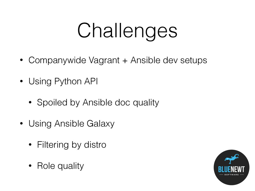 Challenges • Companywide Vagrant + Ansible dev ...