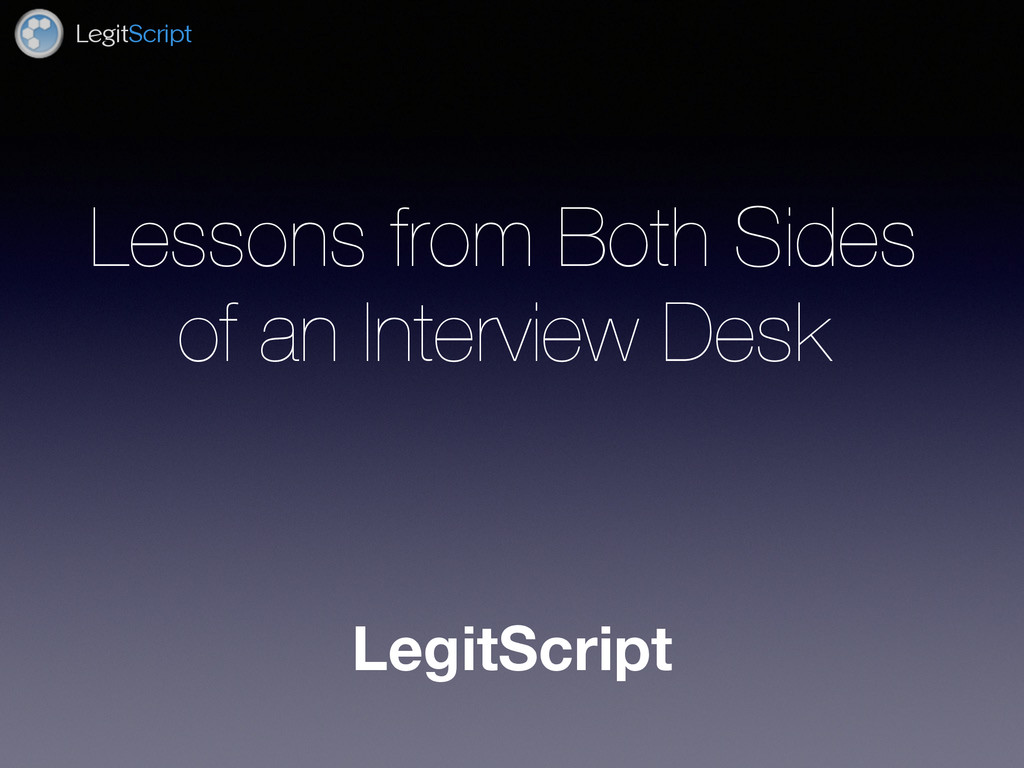 LegitScript LegitScript Lessons from Both Sides...