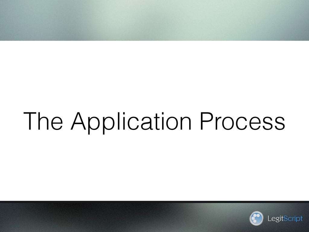 The Application Process LegitScript