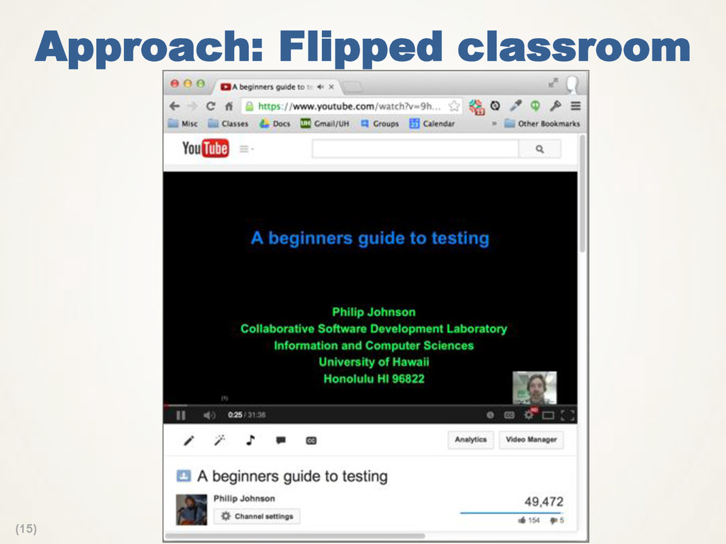 (15) Approach: Flipped classroom