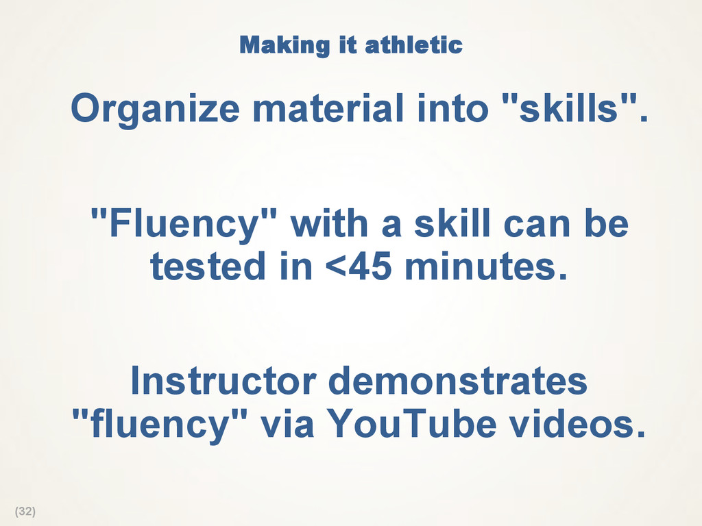 (32) Making it athletic Organize material into...