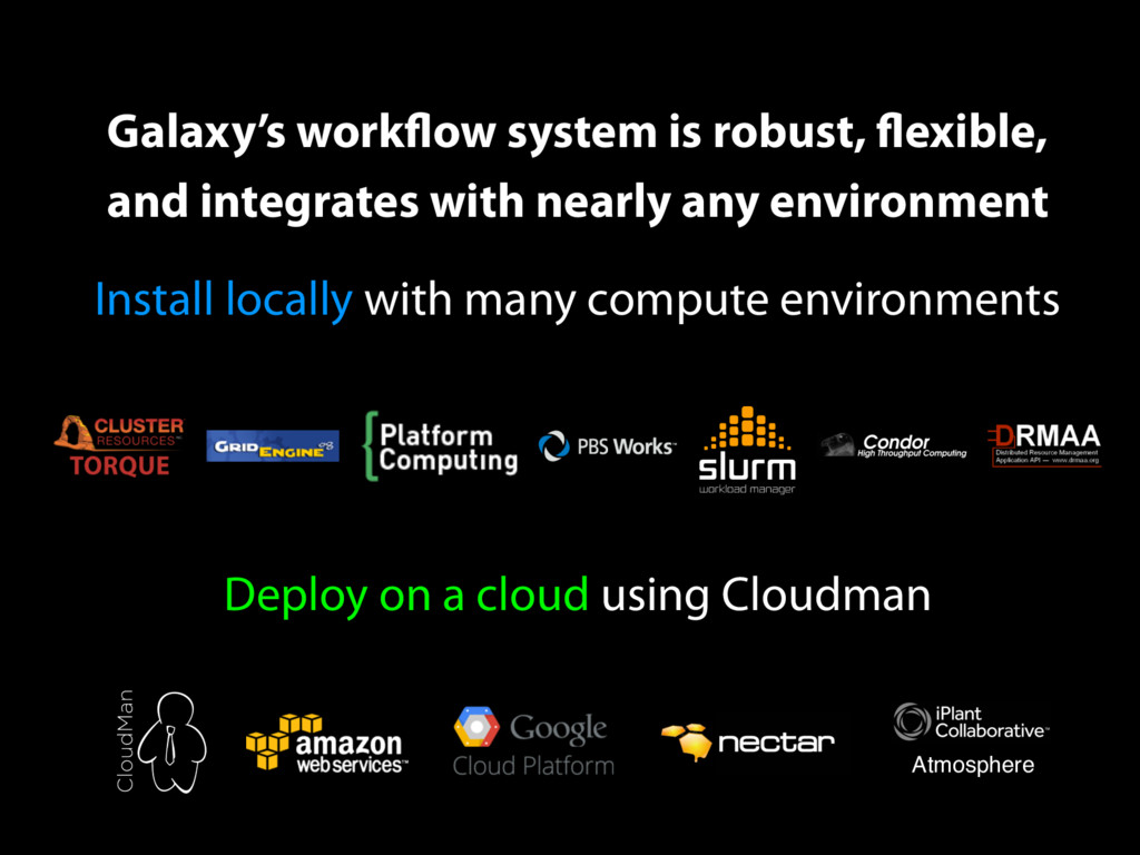 Galaxy's workflow system is robust, flexible, a...