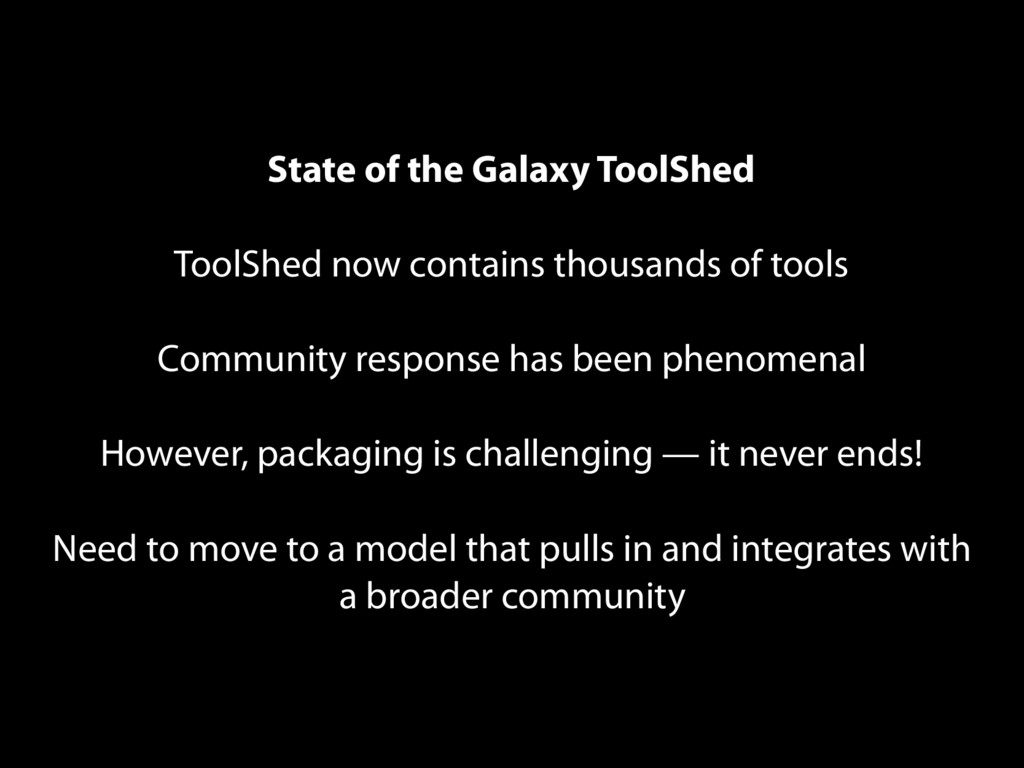 State of the Galaxy ToolShed ToolShed now conta...
