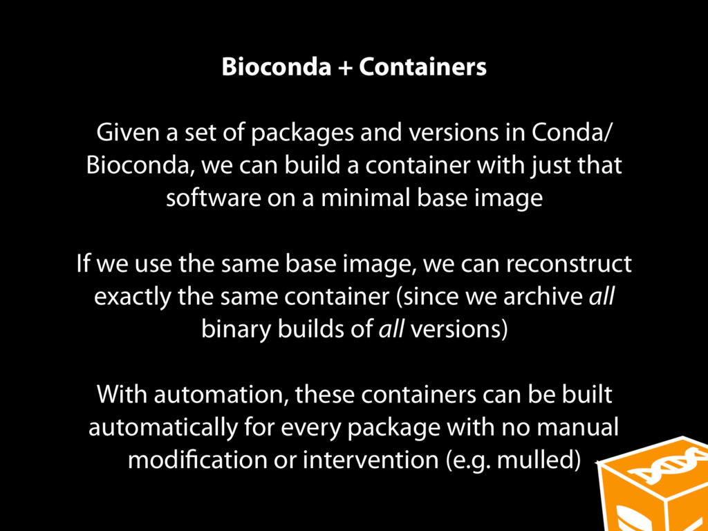 Bioconda + Containers Given a set of packages a...
