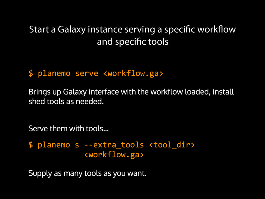 Start a Galaxy instance serving a specific work...