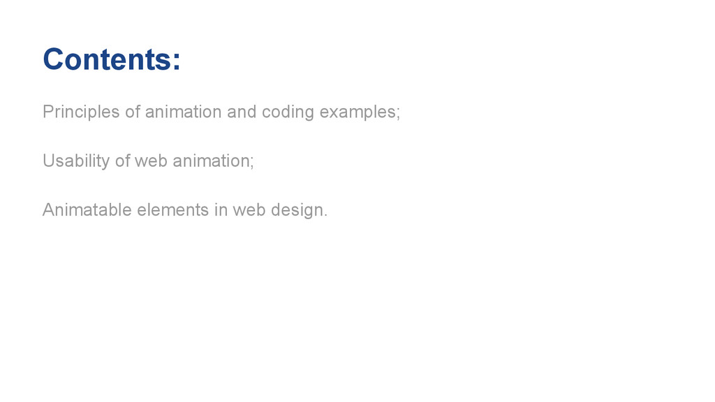 Contents: Principles of animation and coding ex...