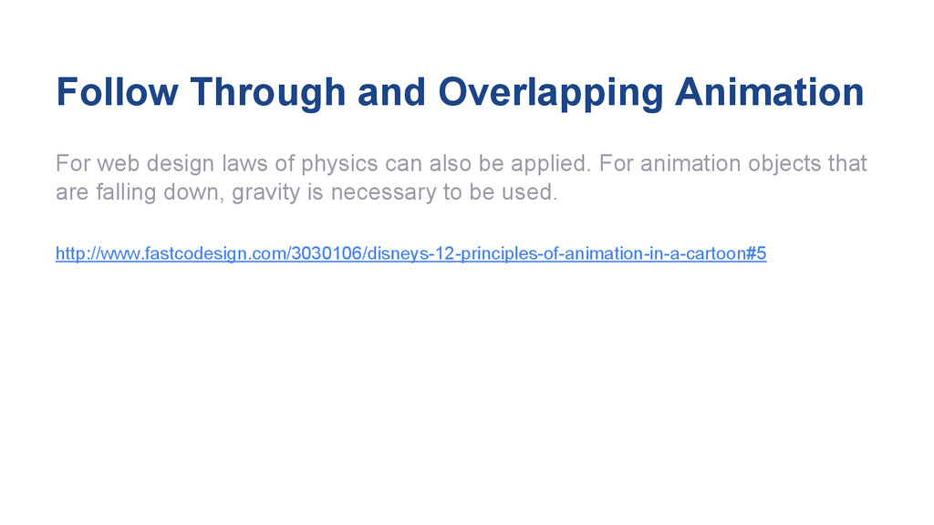 Follow Through and Overlapping Animation For we...