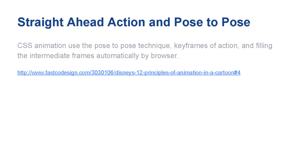 Straight Ahead Action and Pose to Pose CSS anim...
