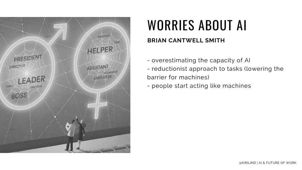 WORRIES ABOUT AI BRIAN CANTWELL SMITH - overest...