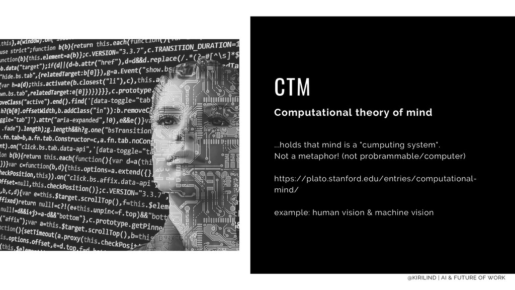 CTM Computational theory of mind ...holds that ...