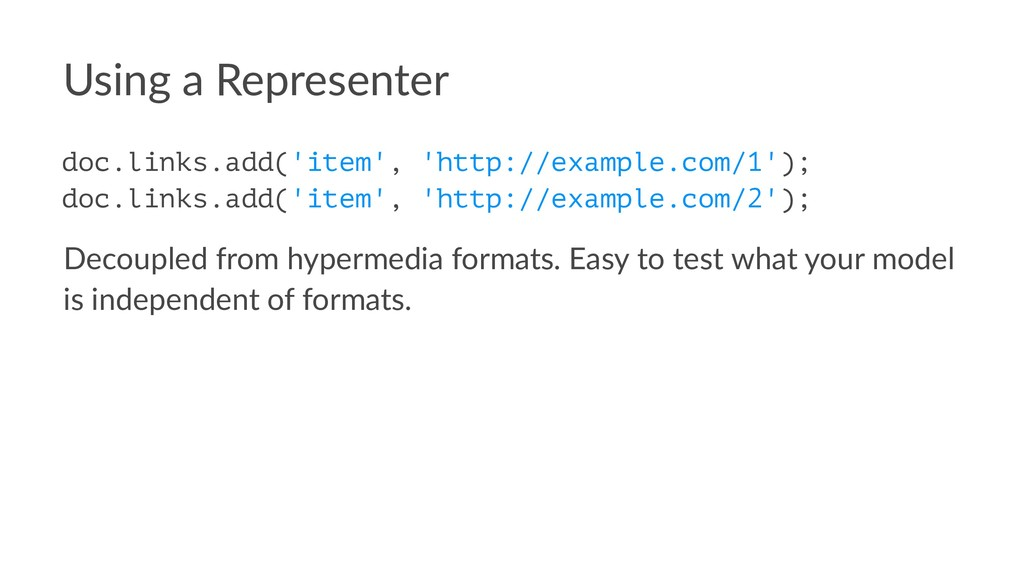 Using a Representer doc.links.add('item', 'http...