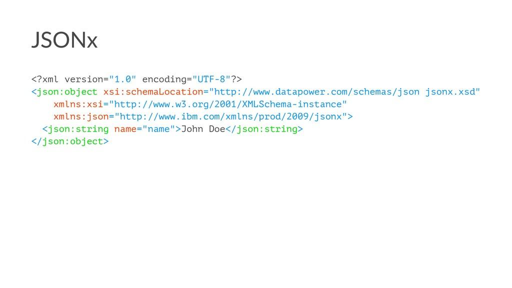 """JSONx <?xml version=""""1.0"""" encoding=""""UTF-8""""?> <j..."""