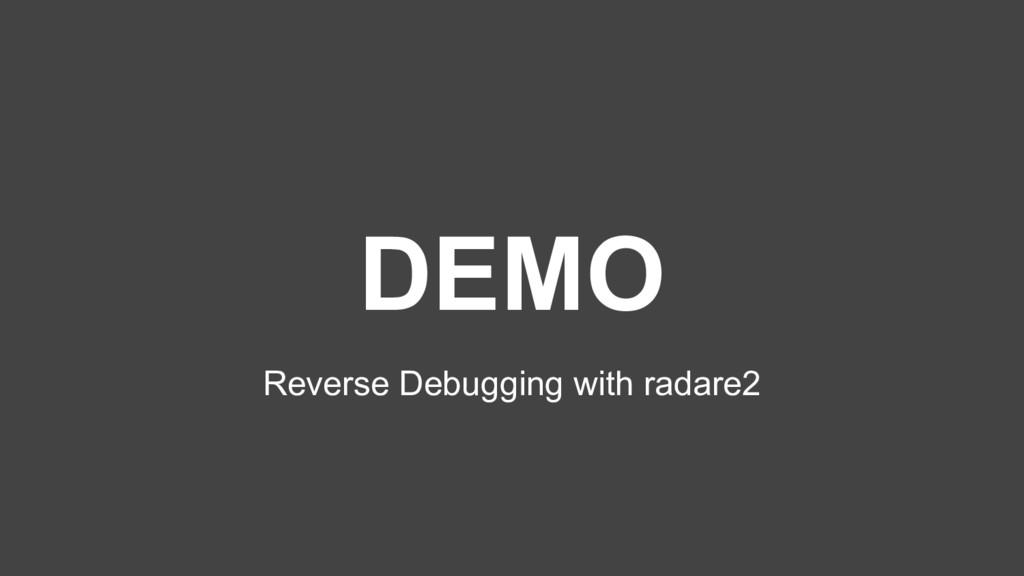 DEMO Reverse Debugging with radare2