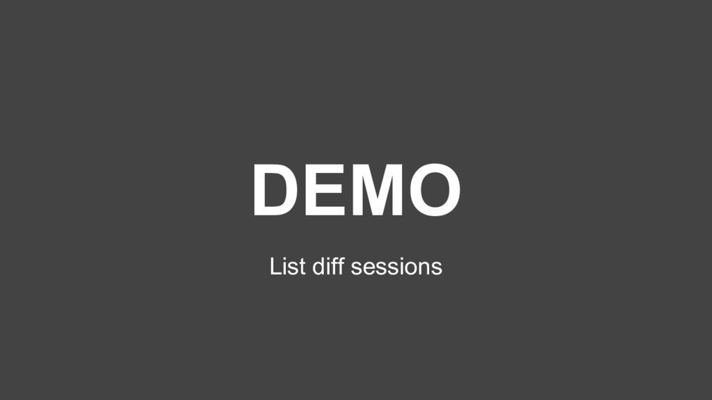 DEMO List diff sessions