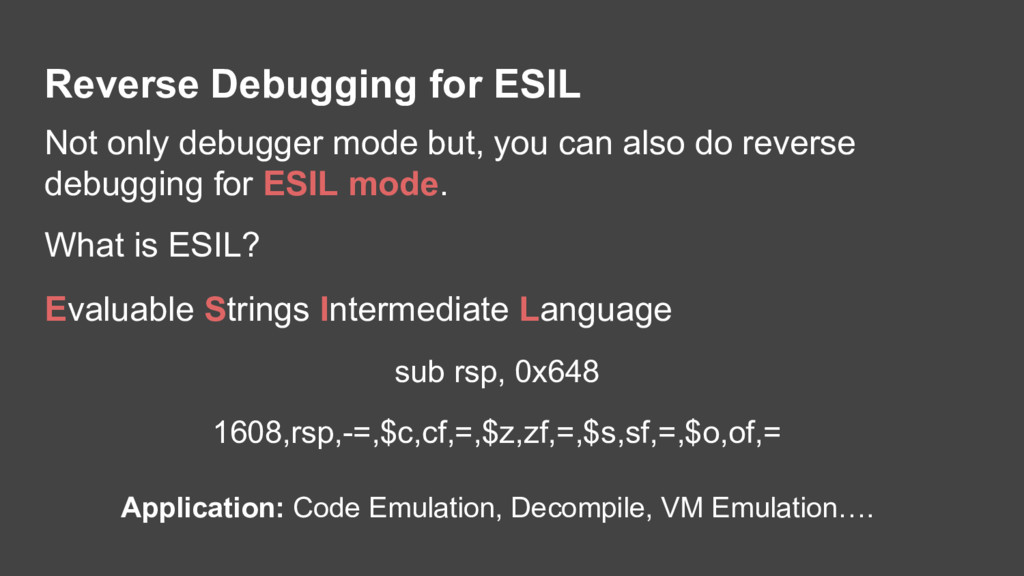 Reverse Debugging for ESIL Not only debugger mo...