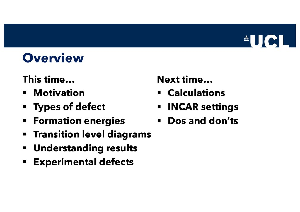 Overview This time… § Motivation § Types of def...
