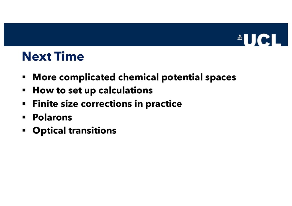 Next Time § More complicated chemical potential...