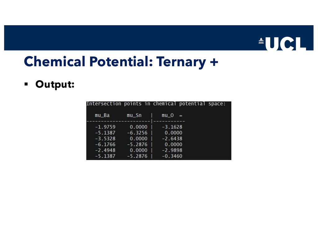 Chemical Potential: Ternary + § Output: