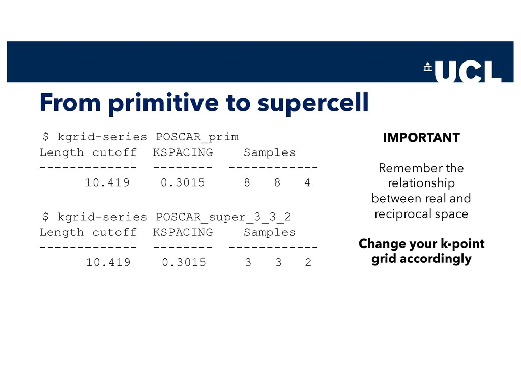 From primitive to supercell $ kgrid-series POSC...
