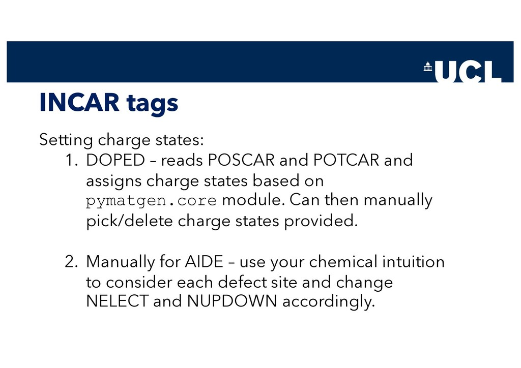 INCAR tags Setting charge states: 1. DOPED – re...