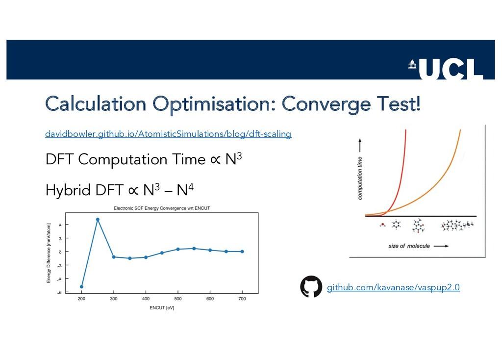 Calculation Optimisation: Converge Test! davidb...