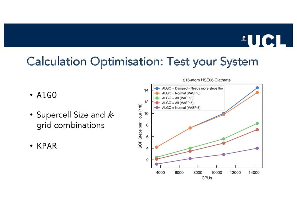 Calculation Optimisation: Test your System • Al...