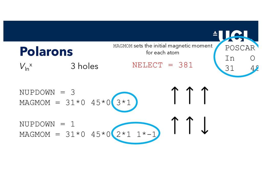 Polarons VIn x 3 holes NELECT = 381 MAGMOM sets...