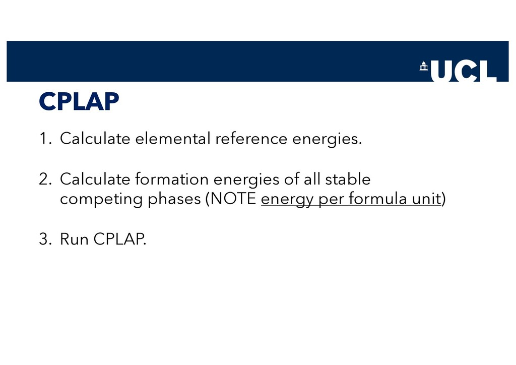 CPLAP 1. Calculate elemental reference energies...