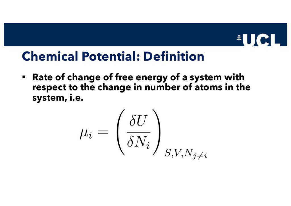 Chemical Potential: Definition § Rate of change...