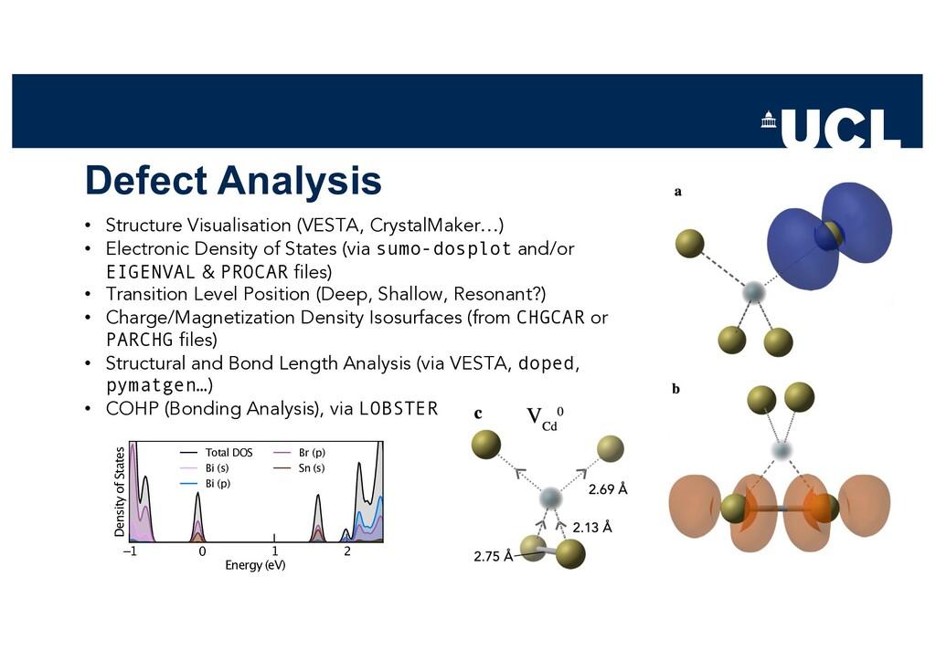 Defect Analysis • Structure Visualisation (VEST...