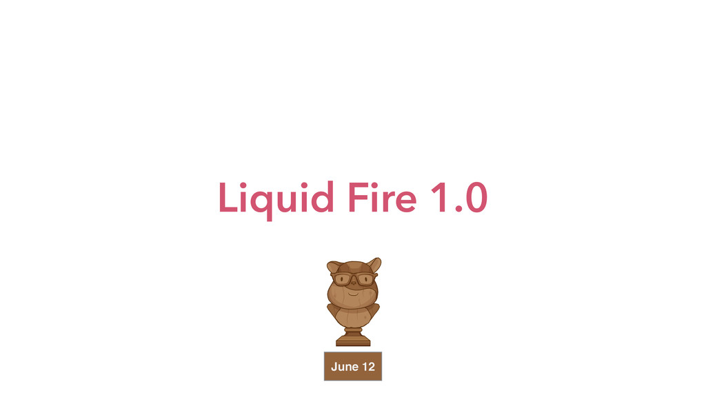 Liquid Fire 1.0 June 12
