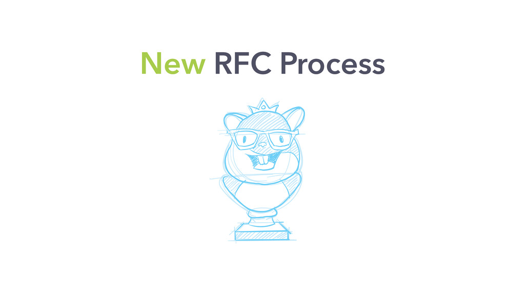 New RFC Process