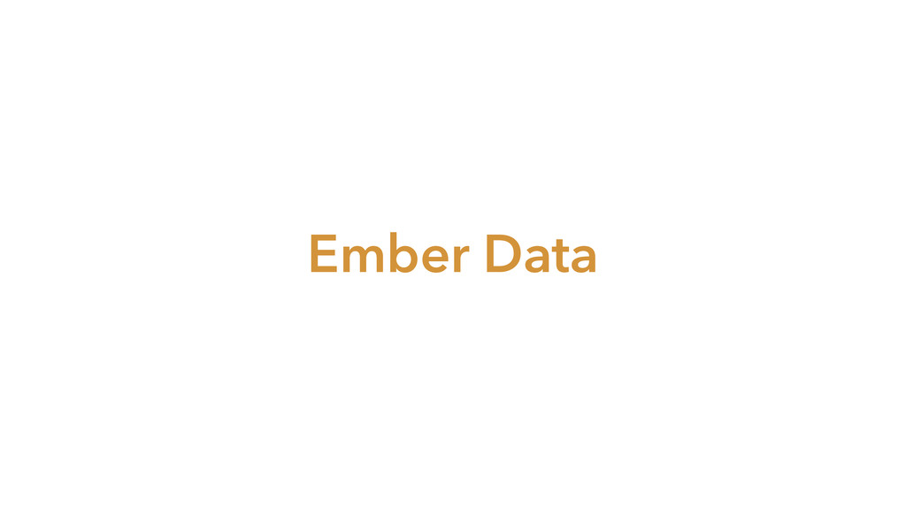 Ember Data
