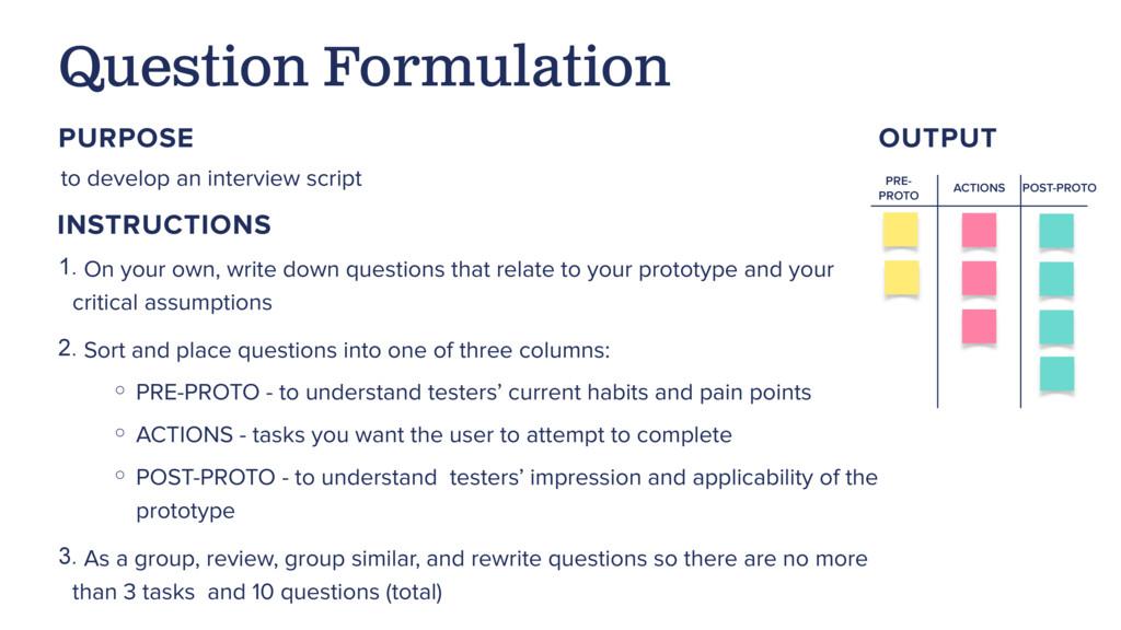 to develop an interview script Question Formula...