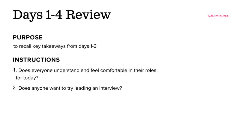 to recall key takeaways from days 1-3 Days 1-4 ...
