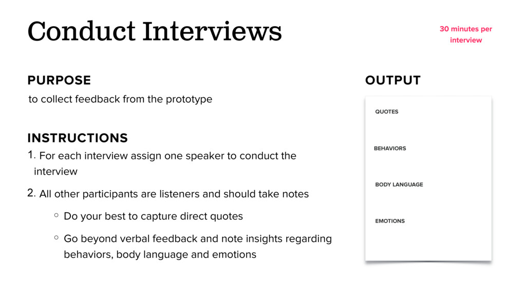 to collect feedback from the prototype Conduct ...