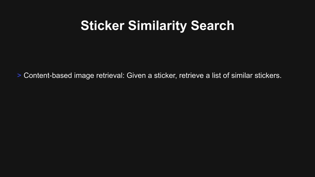Sticker Similarity Search > Content-based image...